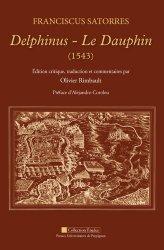 Le Dauphin (1543). Edition bilingue français-latin