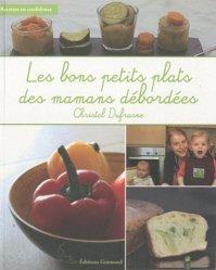 Les bons petits plats des mamans débordées