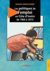 Les politiques d'emploi en Côte d'Ivoire de 1960 à 2015