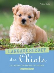 Le langage secret des chiots