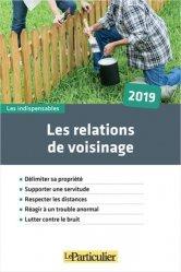 Les relations de voisinage. Edition 2019