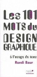 Les 101 mots de Design graphique à l'usage de tous