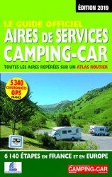 Le guide officiel aires de services camping-car en France et en Europe
