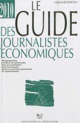 Le guide des journalistes économiques 2010