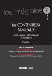 Les contentieux familiaux. Droit interne, international et européen, 2e édition