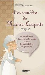 Les remèdes de Mamie Loupette