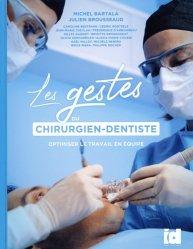Les gestes du chirurgien-dentiste