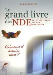 Le grand livre des NDE ou expériences de mort imminente