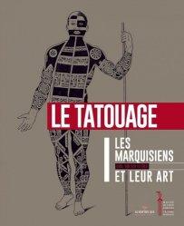 Les Marquisiens et leur art. Volume 1, Le tatouage
