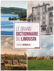 Le grand dictionnaire du Limousin
