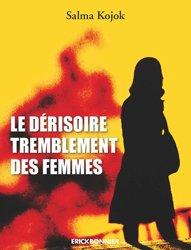 Le dérisoire tremblement des femmes