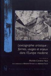 Lexicographie artistique : formes, usages et enjeux dans l'Europe moderne. Textes en français et anglais