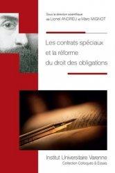 Les contrats spéciaux et la réforme du droit des obligations