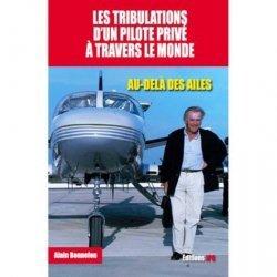 Les tribulations d'un pilote à travers le monde