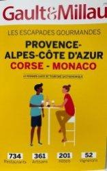 Les Escapades Gourmandes Provence-Alpes-Côte d'Azur - Corse - Monaco