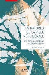 Les natures de la ville néolibérale