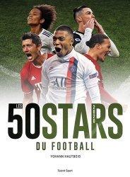 Les 50 stars du foot
