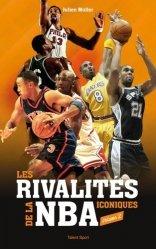 Les rivalités iconiques de la NBA