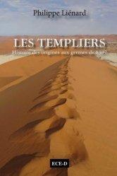 Les Templiers, histoire des origines aux germes de 1307