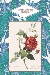 La couverture et les autres extraits de Le petit livre des roses