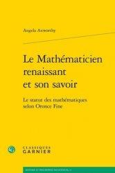 Le Mathématicien renaissant et son savoir