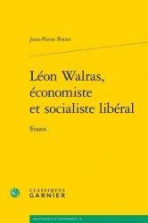 Léon Walras, économiste et socialiste libéral