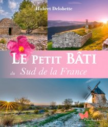Le petit bâti. Sud de la France