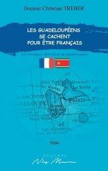 Les Guadeloupéens se cachent pour être français