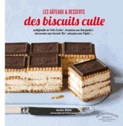 Les gâteaux et desserts aux biscuits culte