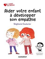 Le cabinet des émotions : Aider votre enfant à avoir de l'empathie