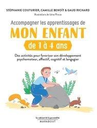 Accompagner les apprentissages de mon enfant de 1 à 4 ans
