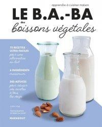 Le B.A.-BA des boissons végétales