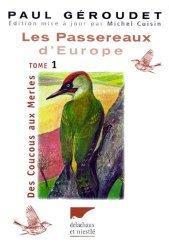 Les passereaux d'Europe Tome 1 Des coucous aux merles