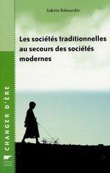 Les sociétés traditionnelles au secours des sociétés modernes