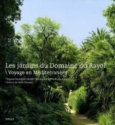 Les jardins du Domaine du Rayol / Voyage en Méditerranées