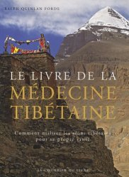 Le livre de la médecine tibétaine