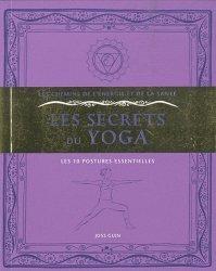 Les secrets du yoga. Les 10 postures essentielles, 2e édition