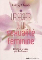 Les secrets de la sexualité féminine - Un livre de pratique pour les femmes