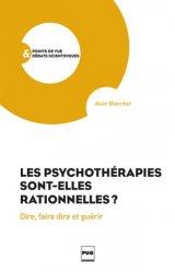 Les psychothérapies sont-elles rationnelles ?