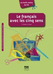 Le français avec les cinq sens