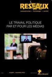 Le travail politique par et pour les médias