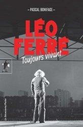 Léo Ferré, toujours vivant