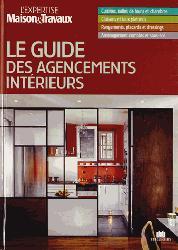 Le guide des agencements intérieurs