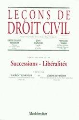 Leçons de droit civil. Tome 4, Volume 2, Successions Libéralités, 5e édition