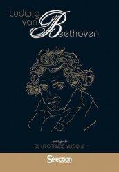 Les petits guides de la grande musique : Beethoven