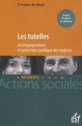 Les tutelles. Accompagnement et protection juridique des mineurs