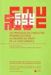 Les pratiques de l'industrie pharmaceutique au regard du droit de la concurrence