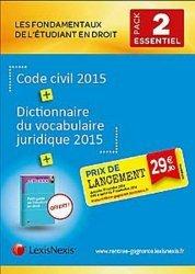 Les fondamentaux de l'étudiant en droit - Pack n°2. Code civil 2015 ; Dictionnaire du vocabulaire juridique 2015 ; Petit guide de l'étudiant en droit