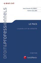 Le PACS. Le Pacte Civil de Solidarité, 4e édition