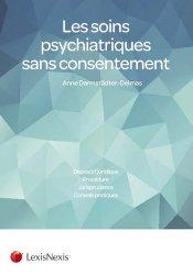 Les soins psychiatriques sans consentement